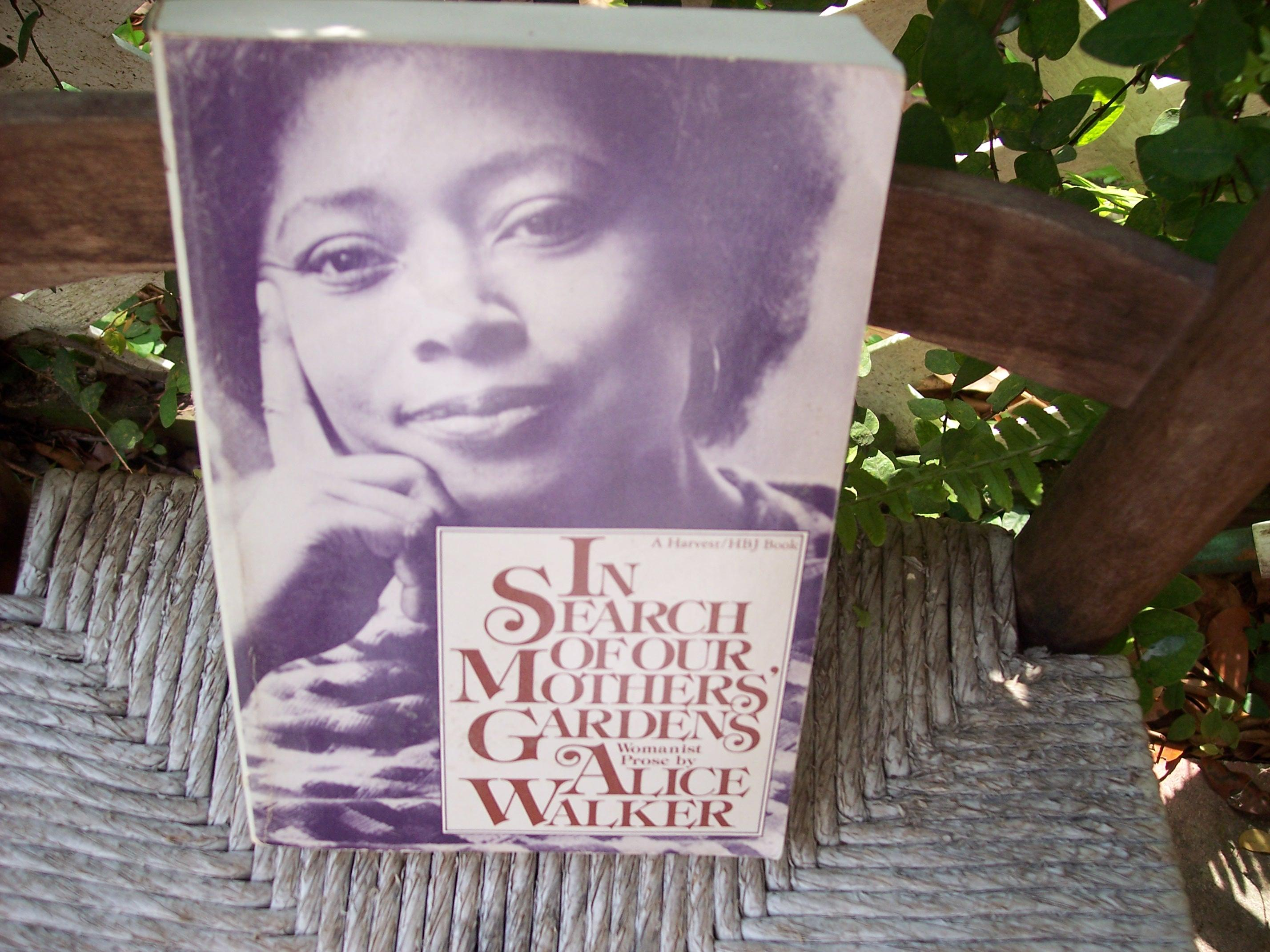 the african american womens creative spirit in alice walkers essay in search of our mothers gardens In part ii which consists of 10 essays alice walker focuses on the in the opening of in search of our mothers' gardens, walker creative spirit that.